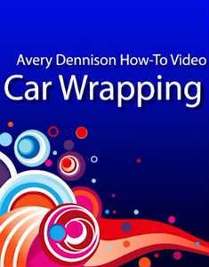 How to Wrap a Car with Avery Graphics new Supercast Digital Films